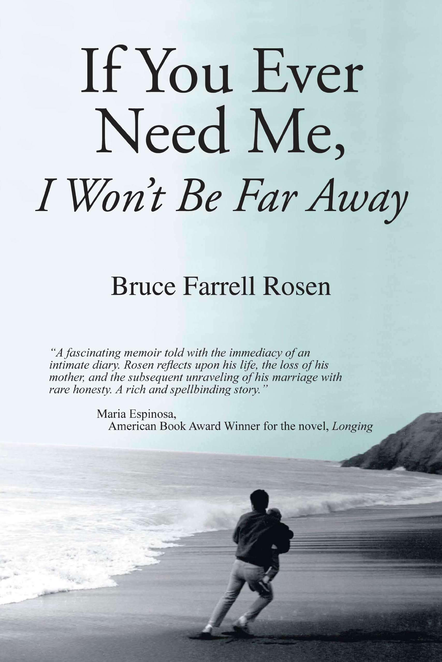 If You Ever Need Me, I Won't Be Far Away PDF