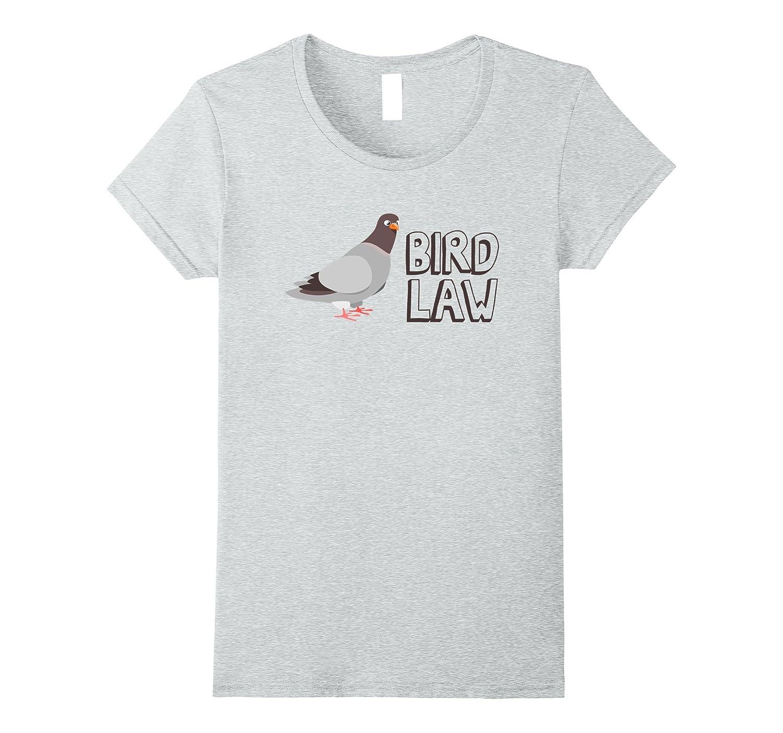 Bird Law Tee Shirt