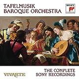Tafelmusik Baroque Orchestra - The Complete Sony Recordings