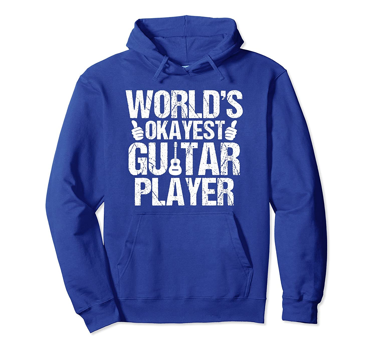 World's Okayest Guitar Player Hoodie Vintage Rock Pullover-ah my shirt one gift
