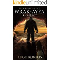 Contact: Wrak-Ayya: The Age of Shadows Book 5