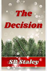 The Decision: A Christmas Novelette Kindle Edition