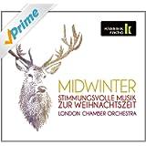 Midwinter – Stimmungsvolle Musik zur Weihnachtszeit (KlassikRadio)