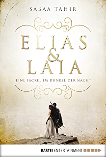 Elias & Laia - Eine Fackel im Dunkel der Nacht: Band 2 (German Edition
