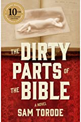 The Dirty Parts of the Bible: A Novel Kindle Edition