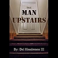 The Man Upstairs