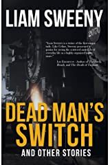 Dead Man's Switch: and Other Stories Kindle Edition
