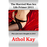 The Married Man Sex Life Primer 2011 (English Edition)