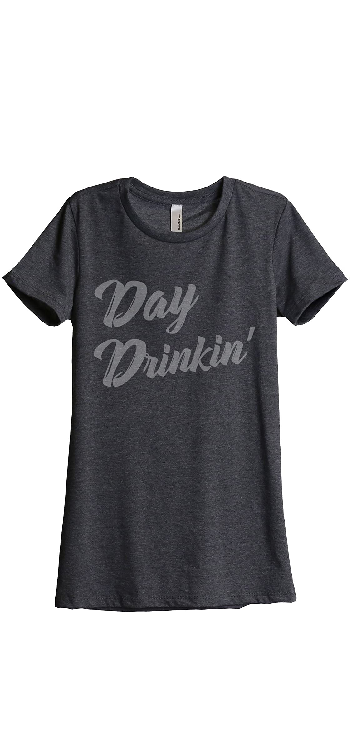 Day Drinkin Drinking Women's Fashion Relaxed T-shirt