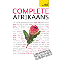 Complete Afrikaans Beginner to Intermediate Book and Audio Course: Learn to read, write, speak and understand a new language with Teach Yourself (Complete Languages)