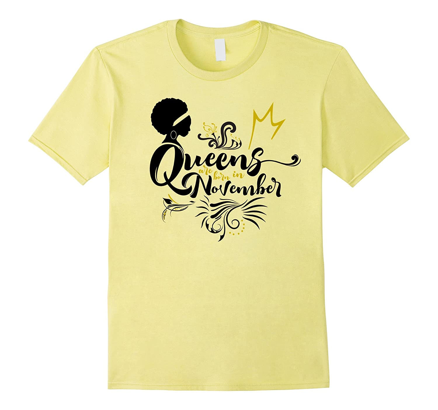 Afro Woman Real Queens Are Born In November Birthday Shirt PL