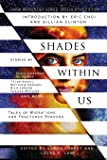 Shades Within Us: Tales of Migrations and Fractured Borders (Laksa Anthology Series: Speculative Fiction)