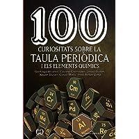 100 curiositats sobre la taula periòdica i els elements químics: 55 (De 100 en 100)