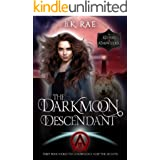 The Darkmoon Descendant : A Paranormal Romance Urban Fantasy (The Keepers of Knowledge Series Book 2)