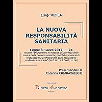 LA NUOVA RESPONSABILITA' SANITARIA (L. 8.3.2017, n. 24, Disposizioni in materia di sicurezza delle cure e della persona… book cover