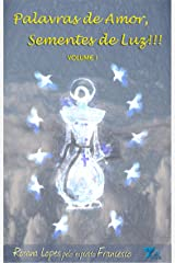 Palavras de Amor, Sementes de Luz!!! (Portuguese Edition) Kindle Edition