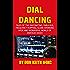Dial Dancing