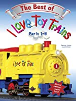 The Best of I Love Toy Trains - Parts 1-6 [OV]