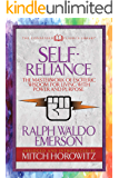 Self-Reliance (Condensed Classics): The Unparalleled Vision of Personal Power from America's Greatest Transcendental…