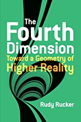 The Fourth Dimension: Toward a Geometry of Higher Reality (Dover Books on Science) Kindle Edition