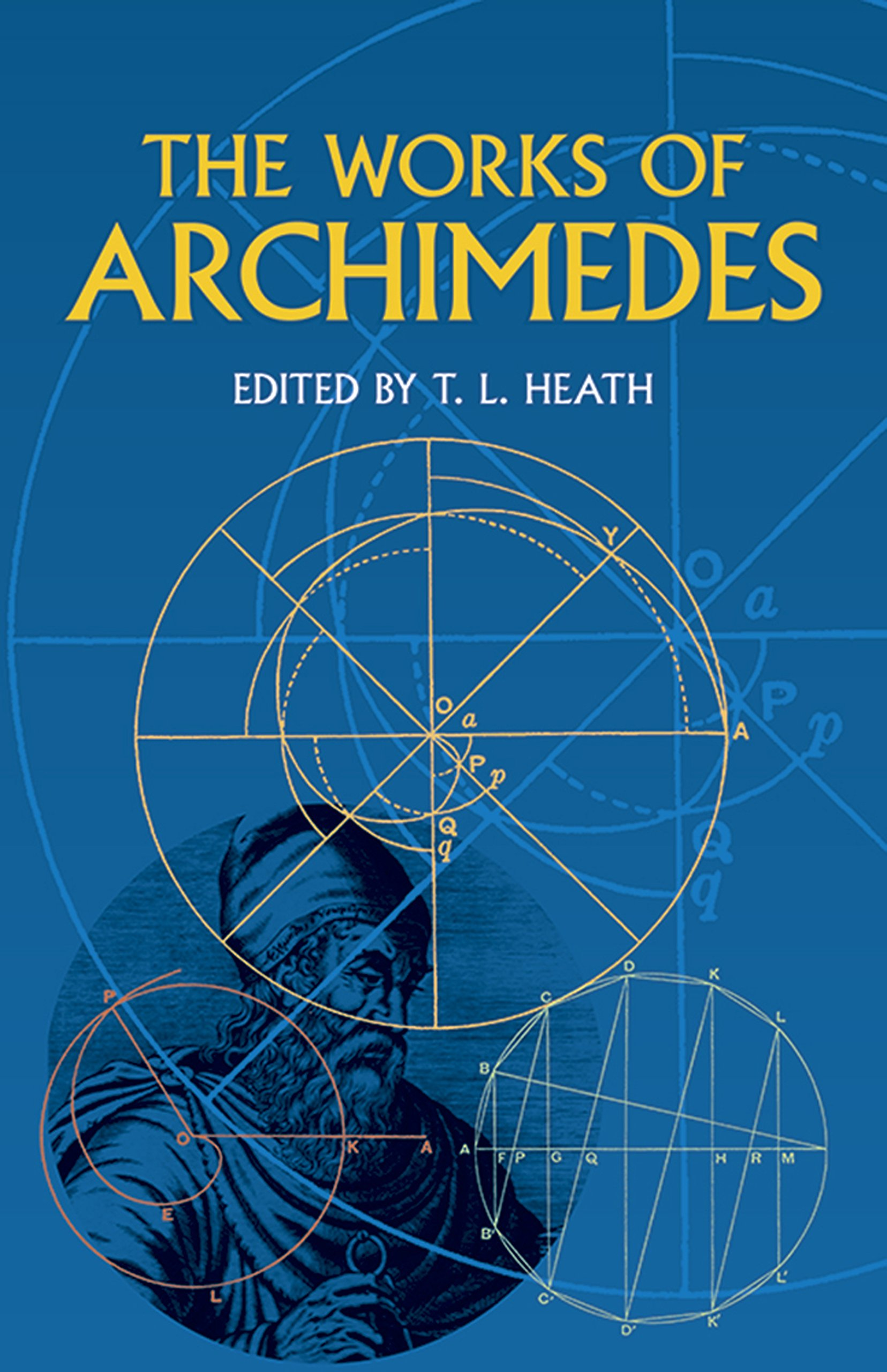 The Works of Archimedes (Dover Books on Mathematics): Archimedes ...