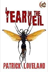 A Tear in the Veil Kindle Edition