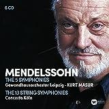 Mendelssohn: The 5 Symphonies ; The 13 String Symphonies (Coffret 6 CD)