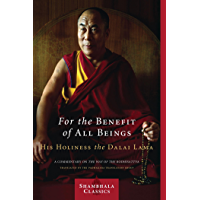 For the Benefit of All Beings: A Commentary on the Way of the Bodhisattva (Shambhala Classics)
