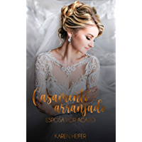 Série Casamento Arranjado: Esposa por Acaso