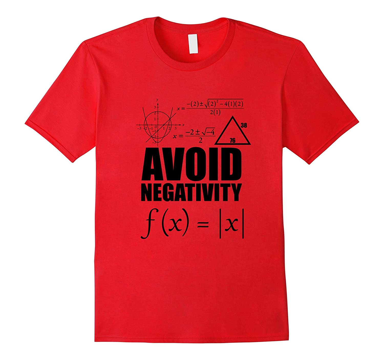 Funny Avoid Negativity T-shirt School Funny Math Quote Meme-ANZ