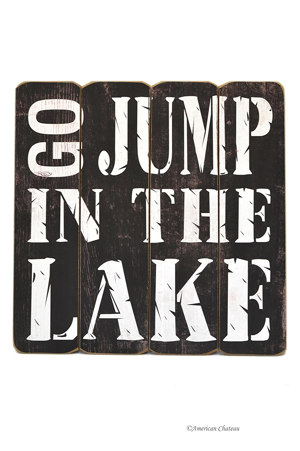 16 Large Wood Distressed Go Jump in the Lake Cabin Decor Wall Art Sign Plaque American Chateau