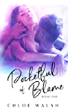 Pocketful of Blame: A Bully Romance (Pocket #1)