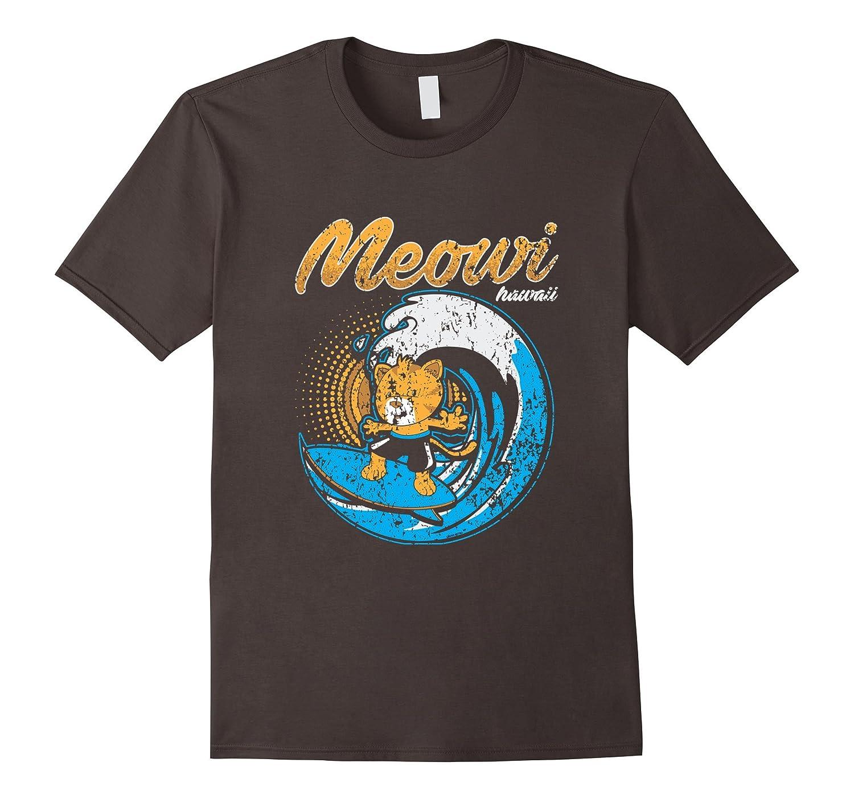 Distressed Kitty Cat Meowi Maui Hawaii Surf Hang Loose Shirt-T-Shirt