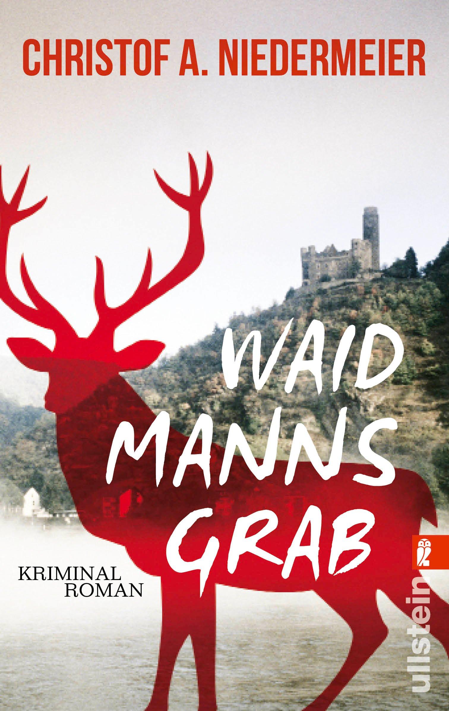 Waidmanns Grab: Kriminalroman (Ein Jo-Weidinger-Krimi, Band 1)