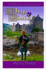 Shy Violet: Wildflowers of Scotland, Book 3 Kindle Edition