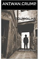 Tourmaline: (A Collection of Things) Kindle Edition