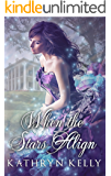 When the Stars Align (A Rift in Time Book 2)