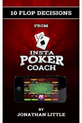 10 Flop Decisions from Insta Poker Coach Kindle Edition