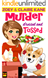 Murder Dressed and Tossed (Curvy Soul Mysteries Book 5)