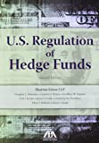 U.s. Regulation of Hedge Funds