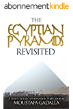 Egyptian Pyramids Revisited (English Edition)