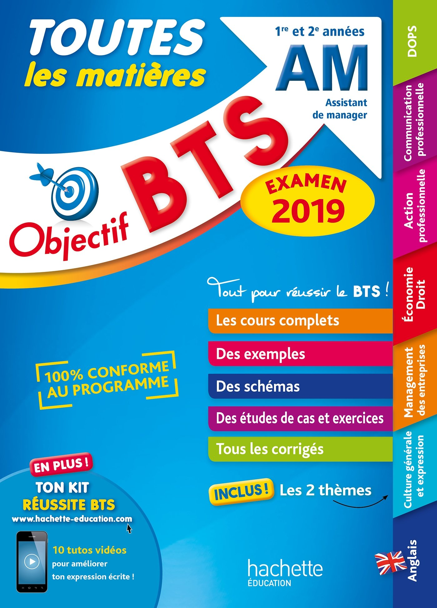 Objectif BTS AM 2019 Toutes les matières Broché – 4 juillet 2018 Collectif Hachette Éducation 2017015733 Cahier de soutien