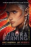 Aurora Burning (The Aurora Cycle Book 2)