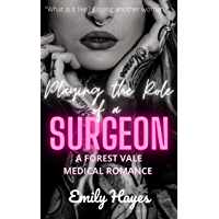 Playing the Role of a Surgeon: A Lesbian Medical Romance (Forest Vale Hospital Book 5)