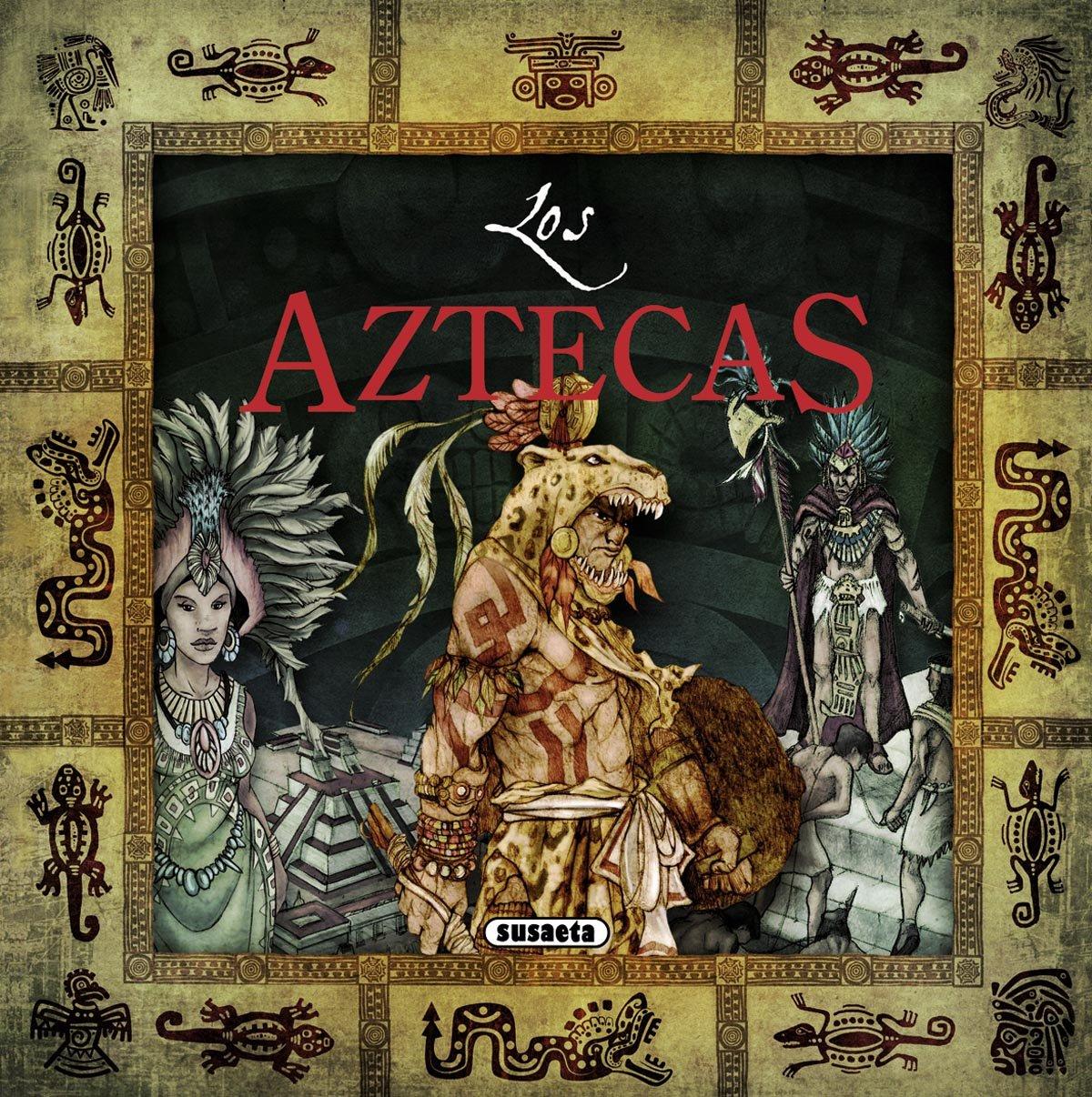 Los Aztecas (Civilizaciones perdidas)
