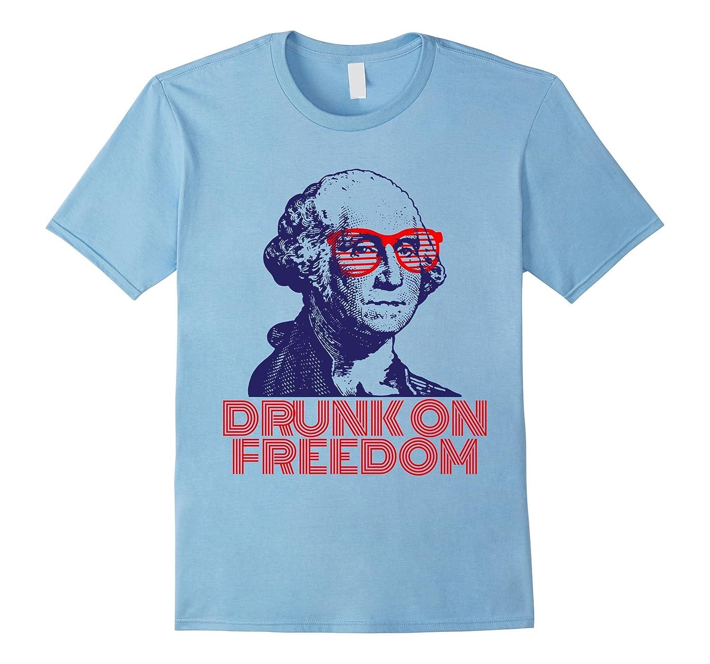4th of July George Washington Drunk on Freedom T-Shirt-TH