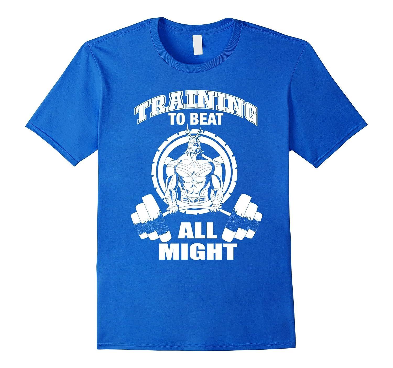 73388f5d209b1 Training to beat all might T-ahirt-TH - TEEHELEN