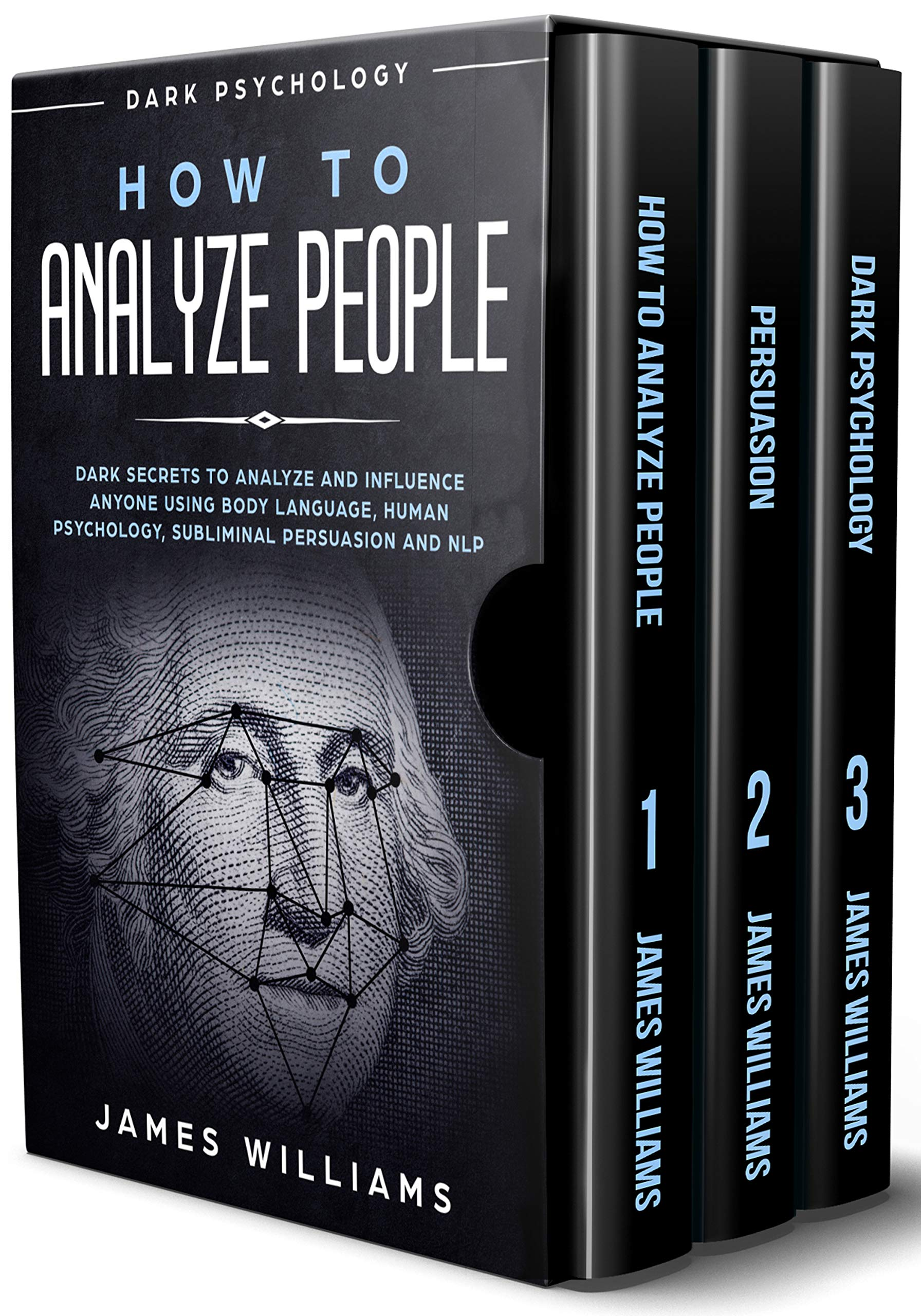 How To Analyze People  Persuasion And Dark Psychology   3 Books In 1   How To Recognize The Signs Of A Toxic Person Manipulating You And The Best Defense Against It  English Edition
