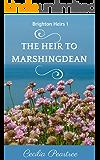The Heir to Marshingdean (Brighton Heirs Book 1)