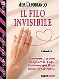 Il filo invisibile (Passioni Romantiche)